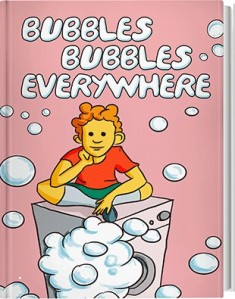 Bubbles Bubbles Everywhere